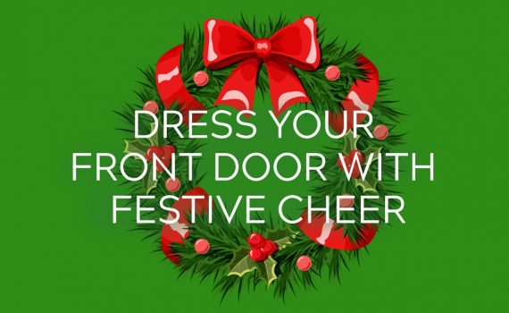Dress your front door with festive cheer